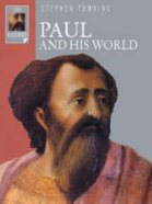 Paul and His World (Lion Histories Series)