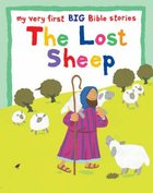 The Lost Sheep (My Very First Big Bible Stories Series) Paperback