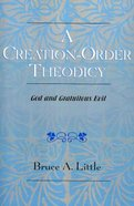 A Creation-Order Theodicy Paperback