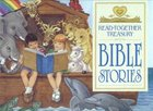 Bible Stories Read Together Treasury