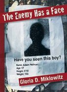 The Enemy Has a Face Paperback