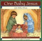 Un Nino Dios (One Baby Jesus) Hardback