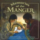 Memories of the Manger Hardback