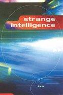 Strange Intelligence/ Men as Trees Walking... Paperback