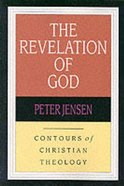 The Revelation of God (Contours Of Christian Theology Series) Paperback