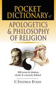 Pocket Dictionary of Apologetics & Philosophy of Religion Paperback