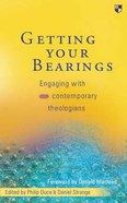 Getting Your Bearings (Beginning Biblical Studies Series) Paperback
