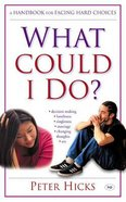 What Could I Do? Paperback