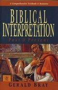 Biblical Interpretation Paperback