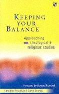 Keeping Your Balance (Beginning Biblical Studies Series) Paperback