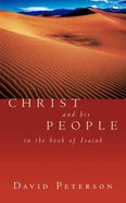 Christ and His People in the Book of Isaiah