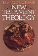 New Testament Theology Paperback