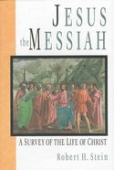 Jesus the Messiah Hardback
