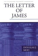 The Letter of James (Pillar New Testament Commentary Series)