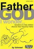 Father God I Wonder... (25 Pack) Booklet