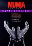 Death Blossoms Paperback