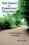 The Craft of Christian Teaching Paperback