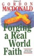 Forging a Real World Faith Paperback