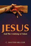 Jesus and the Undoing of Adam Paperback