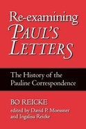 Re-Examining Paul's Letters Paperback