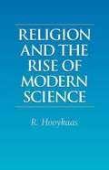 Religion and the Rise of Modern Science