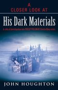A Closer Look At His Dark Materials Paperback