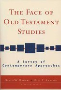 The Face of Old Testament Studies Paperback