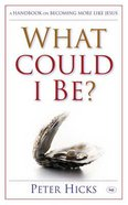 What Could I Be? Paperback