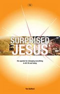 Surprised By Jesus Paperback