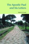 The Apostle Paul and His Letters Paperback