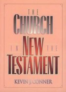 The Church in the New Testament Hardback