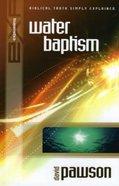Explaining: Water Baptism (2002) Paperback