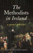 Methodists in Ireland Paperback