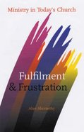 Fulfilment and Frustration Paperback