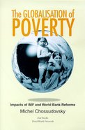 Globalisation of Poverty Paperback
