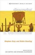 Discovering 1 Corinthians (Crossway Bible Guides Series) Paperback