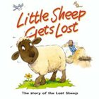 Little Sheep Gets Lost (Bible Animal Board Book Series) Board Book