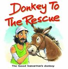 Donkey to the Rescue (Bible Animal Board Book Series) Board Book