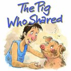 The Pig Who Shared (Bible Animal Board Book Series) Board Book