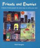 Friends and Enemies Paperback