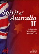 Spirit of Australia II: Religion in Citizenship and National Life