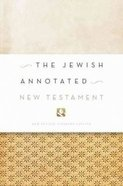 The NRSV Jewish Annotated New Testament