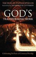 God's Transforming Work Paperback