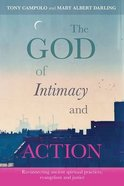 The God of Intimacy and Action Paperback