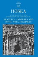 Hosea (Anchor Yale Bible Commentaries Series)