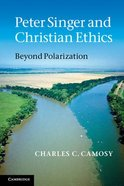Peter Singer and Christian Ethics Paperback