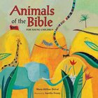 Animals of the Bible For Young Children Hardback