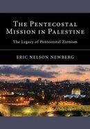 The Pentecostal Mission in Palestine Paperback