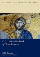 Lewis - the Work of Christ Revealed Paperback