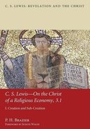 C. S. Lewis-On the Christ of a Religious Economy, 3. 1 Paperback